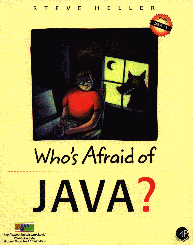 Who's Afraid of Java?